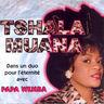 Tshala Muana - Dans un duo avec Papa Wemba
