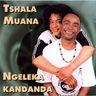 Tshala Muana & Ngeleka Kandanda